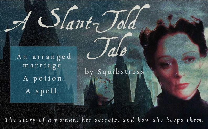 A Slant-Told Tale