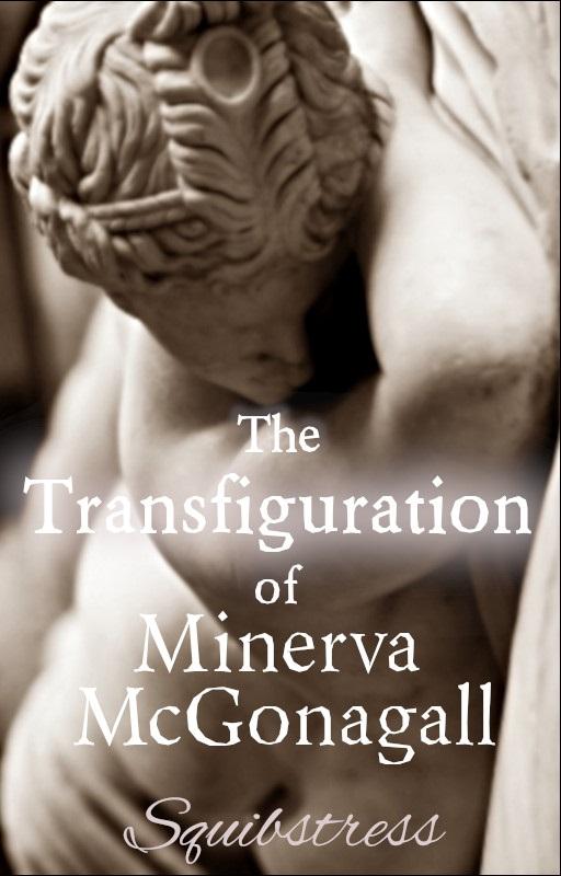 Book cover: The Transfiguration of Minerva McGonagall