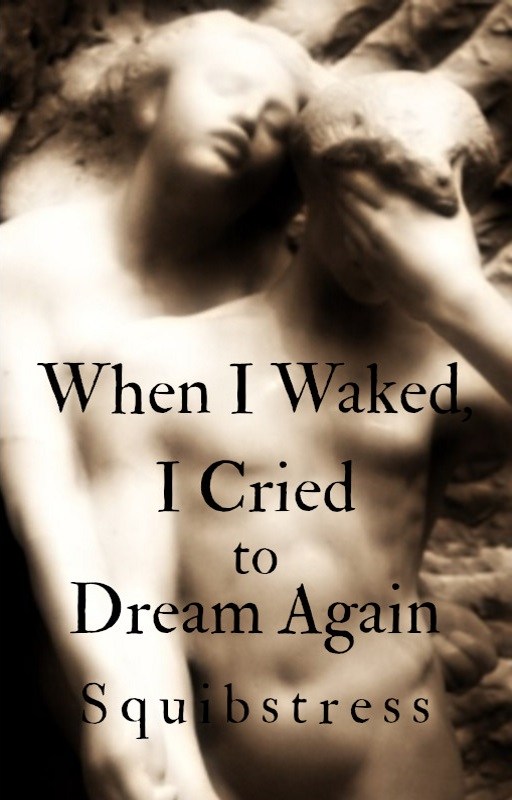 Book cover: When I Waked, I Cried to Dream Again